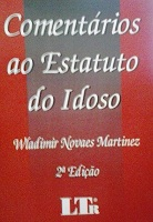 Livro  Comentarios ao Estatuto do Idoso - Wladimir Novaes Martinez ... 425e87584a045