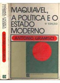 Maquiavel, a Política e o Estado Moderno