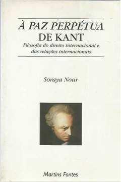 Paz Perptua De Kant Filosofia Do Direito Internacional E Das