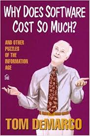 Why Does Software Cost So Much? and Other Puzzles of the Information..