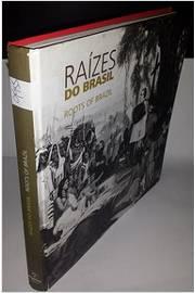 Resultado de imagem para Raízes do Brasil