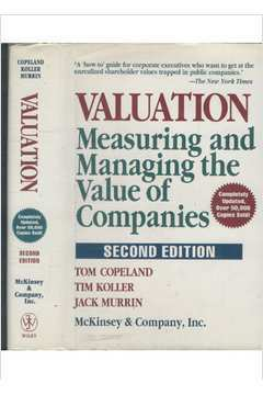 valuation measuring and managing the values of companies