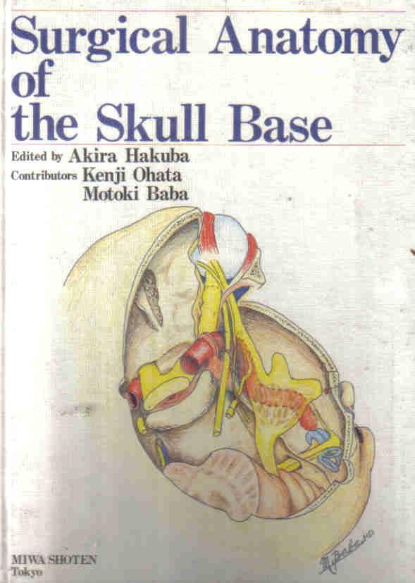Livro: Surgical Anatomy of the Skull Base - Akira Hakuba | Estante ...