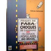 Livro Frases De Para Choque De Caminhao Edvan Antunes Estante