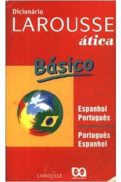 Dicionario Portugues-Ingles/Ingles-Portugues - Larousse-Atica Basico