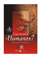 Livro o que nos torna humanos charles pasternak estante virtual 1 livro novo em 1 vendedor fandeluxe Gallery