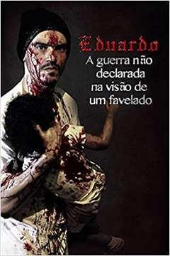 Livro A Guerra Nao Declarada Na Visao De Um Favelado Carlos