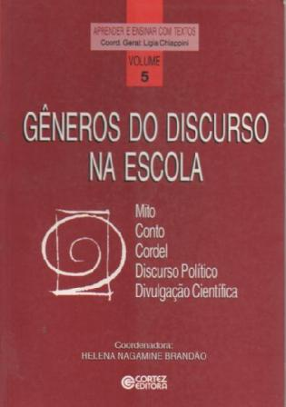 Gêneros do Discurso na Escola