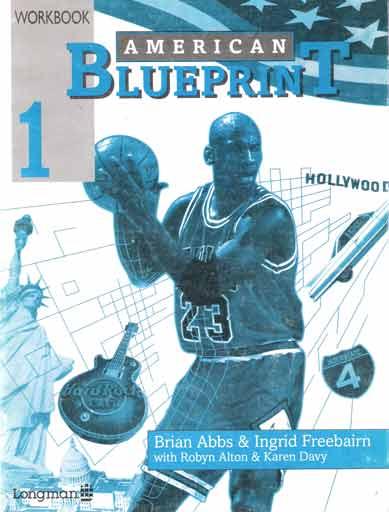 Livro american blueprint 1 student book brian abbs ingrid american blueprint 1 student book malvernweather Gallery