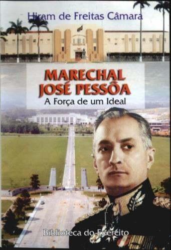 Editora bibliex marechal jos pessa a fora de um ideal fandeluxe Choice Image