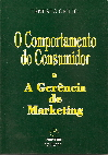 O Comportamento do Consumidor e a Gerência de Marketing