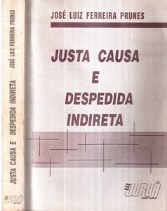 Justa Causa e Despedida Indireta