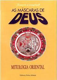 As Máscaras de Deus - Mitologia Primitiva