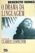 O Drama da Linguagem uma Leitura de Clarice Lispector