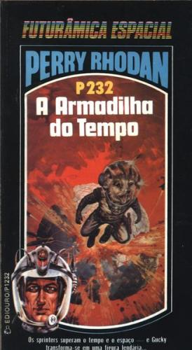 Perry Rhodan P232  a Armadilha do Tempo
