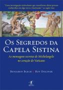 Os Segredos Da Capela Sistina - As Margens Secretas De Michelangelo...
