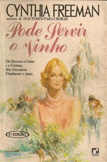 Pode Servir o Vinho de Cynthia Freeman pela Record (1980)