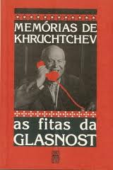Memorias de Khruchtchev as Fitas da Glasnost