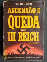 Ascensão e Queda do III Reich - 2º Volume