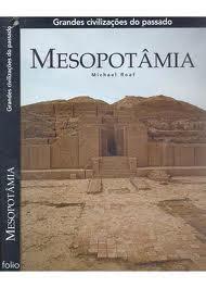 GRANDES CIVILIZAÇÕES DO PASSADO MESOPOTAMIA