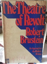 The Theatre of Revolt: An Approach to the Modern Drama