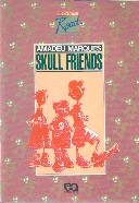 Skull Friends - Shakespeare Road