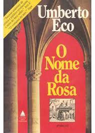 Livro: O Nome da Rosa - Umberto Eco | Estante Virtual