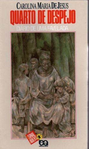Livro: Quarto de Despejo Diario de uma Favelada - Carolina Maria de Jesus | Estante Virtual