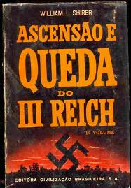 Ascensão e Queda do III Reich - 4 Volumes