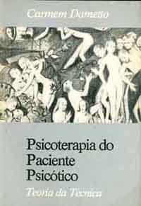 Psicoterapia do Paciente Psicótico