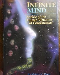 Infinite Mind - Science of the Human Vibrations of Consciousness