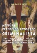 Manual Prático do Advogado Criminalista