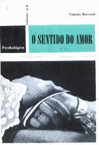 O Sentido do Amor - J. de Courberive  Vol. 6