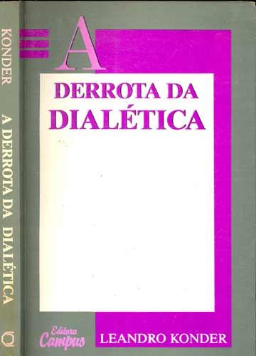 A Derrota da Dialética