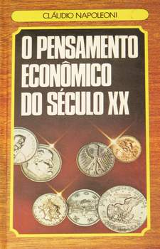 O PENSAMENTO ECONOMICO DO SECULO XX