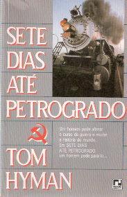 Sete Dias Até Petrogrado de Tom Hyman pela Record (1988)