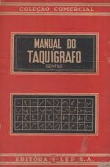 Manual do Taquigrafo: Teórico e Pratico