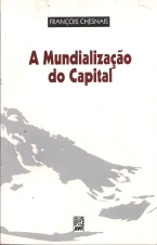 A Mundializacao do Capital