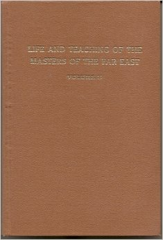 Life and Teaching of the Masters of the Far East - Volume II