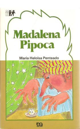 Madalena Pipoca de Maria Heloísa Penteado pela Ática (1986)
