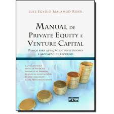 Manual de Private Equity e Venture Capital