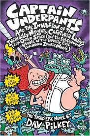 Captain Underpants - and the Invasion of the Incredibly