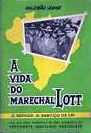 A Vida do Marechal Lott