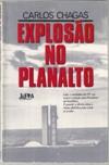 Explosão no Planalto de Carlos Chagas pela L&PM (1988)