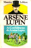 As Confidências de Arsène Lupin