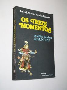 Os Treze Momentos - Análise da Obra de Sun Tzu