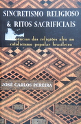 Sincretismo Religioso e Ritos Sacrificiais