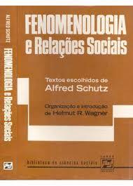 Fenomenologia e Relaçoes Sociais
