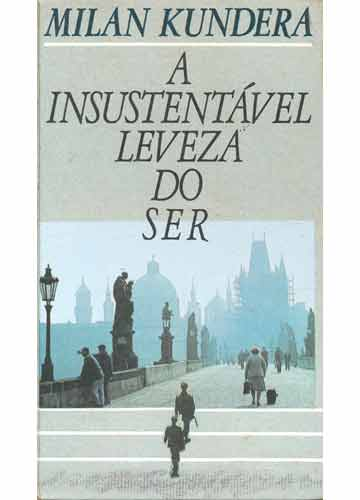 A Insustetável Leveza do Ser