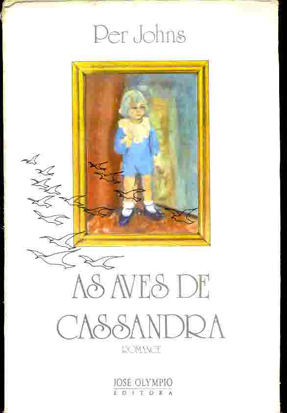 As Aves de Cassandra